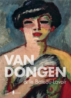 Van Dongen & le Bateau-Lavoir