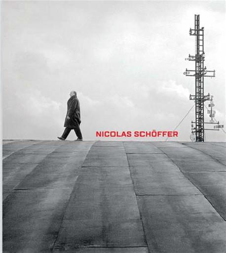Nicolas Schöffer. Rétroprospective