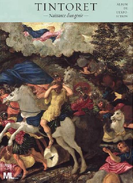 Tintoret, naissance d'un génie - Album d'exposition