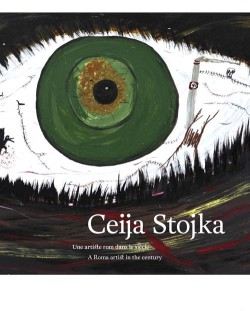 Ceija Stojka. A Roma artist in the century