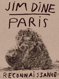 Jim Dine - Paris reconnaissance