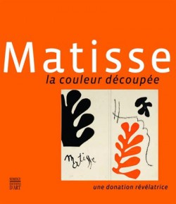 Matisse Cutting up Color. A revealing donation (Bilingual edition)