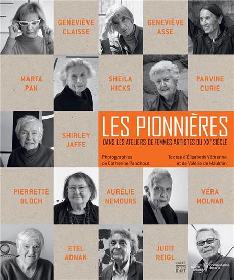 Les pionnières. Dans les ateliers des femmes artistes du XXe siècle