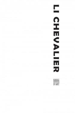 Li Chevalier. Obscure clarté