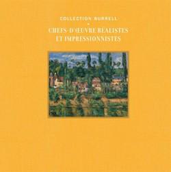 Collection Burrell. Chefs-d'oeuvre réalistes et impressionnistes