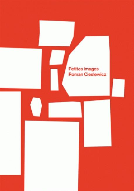 Petites images, Roman Cieslewicz
