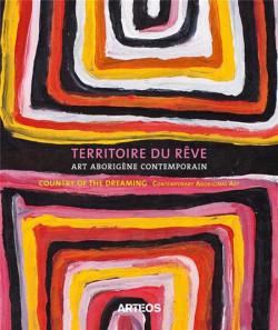 Territoire du rêve - Art aborigène contemporain