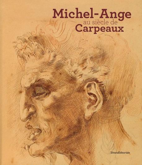 Michel-Ange au siècle de Carpeaux - Catalogue d'exposition du musée des Beaux-arts de Valenciennes