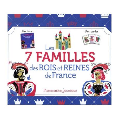 Les 7 familles des rois et reines de France