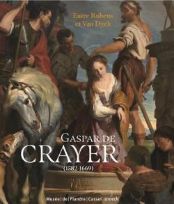 Gaspar de Crayer (1584-1669) - Entre Rubens et Van Dyck