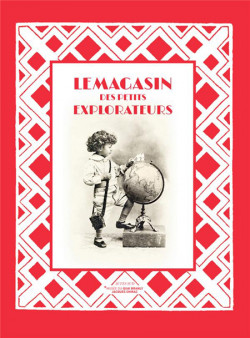 Catalogue d'exposition Le magasin des petits explorateurs