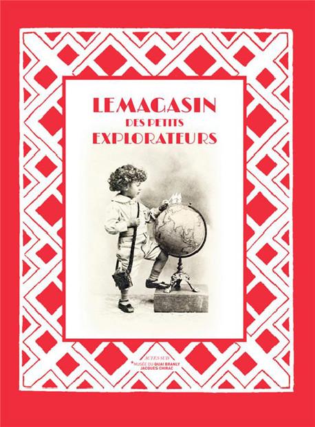 Catalogue d'exposition Le magasin des petits explorateurs