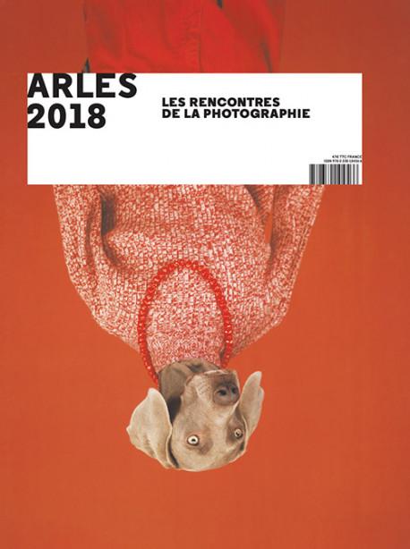 Arles 2018. Les rencontres de la photographie