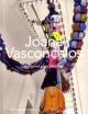 Joana Vasconcelos. Exagérer pour inventer