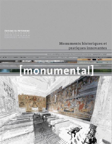Monumental 2017-1 : Monuments historiques et pratiques innovantes