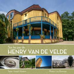 Sur les pas de Henry Van de Velde