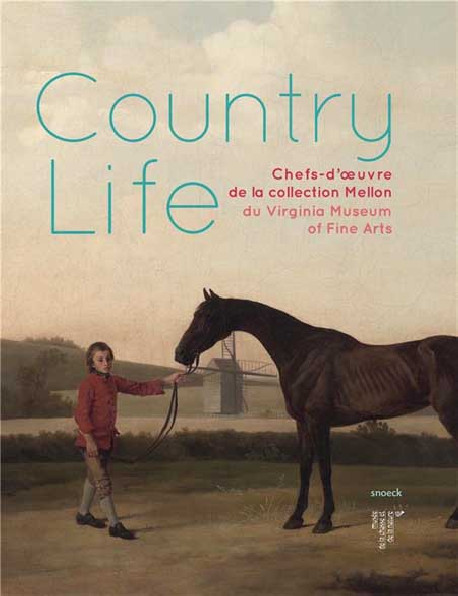 Country Life. Chefs-d'oeuvre de la collection Mellon, Virginia Museum of Fine Arts