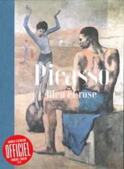 Picasso. Bleu et Rose - Album d'exposition
