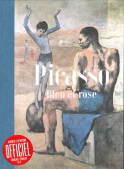 Picasso. Blue and Pink - Bilingual Exhibition Album