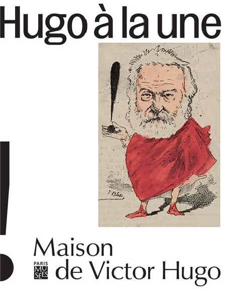 Caricatures, Victor Hugo à la Une