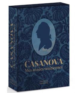 Casanova. Mes années vénitiennes