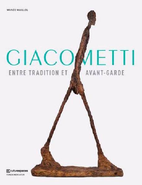 Alberto Giacometti Entre tradition et avant-garde