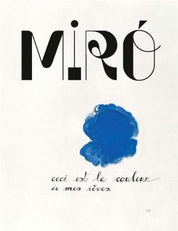 Miró, la couleur de mes rêves