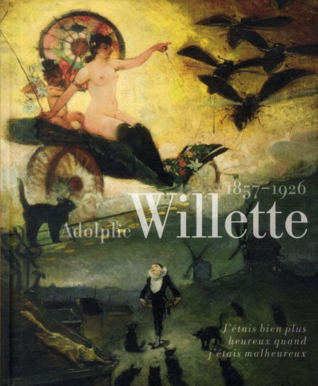 Catalogue d'exposition Adolphe Willette - 1857-1926