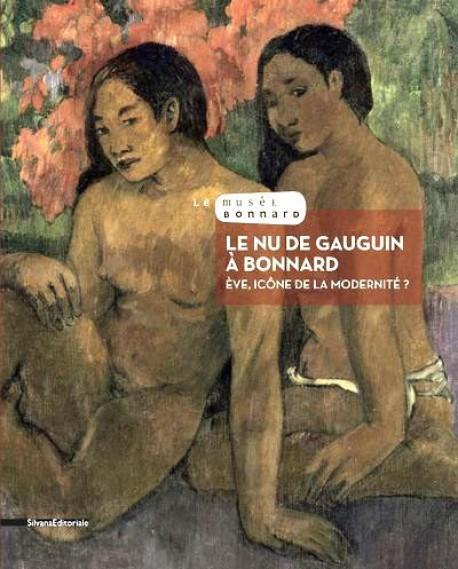 Le Nu, de Gauguin à Bonnard