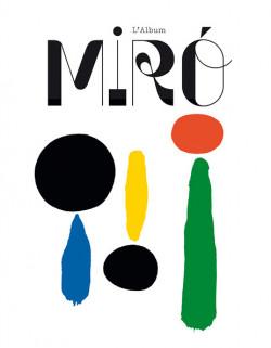 Rétrospective Miro - Album d'exposition