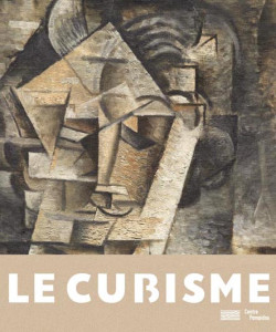 Le Cubisme - Catalogue du Centre Pompidou