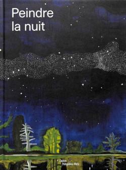 Peindre la nuit - Centre Pompidou Metz
