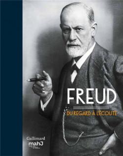 Catalogue Freud, du regard à l'écoute