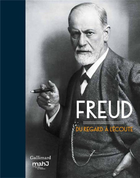 Catalogue Freud, du regard à l'écoute