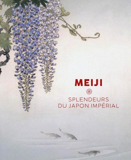 Meiji. Splendeurs du Japon impérial