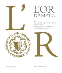 L'Or de Metz - Tome 2