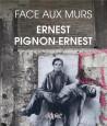 Ernest Pignon-Ernest. Face aux murs
