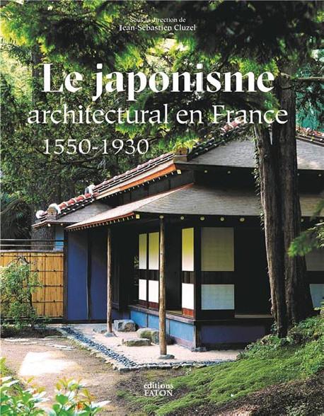 Le japonisme architectural en France - 1550-1930