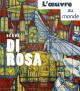 Hervé Di Rosa. L'oeuvre au monde