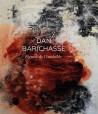Dan Barichasse. Figures de l'invisible