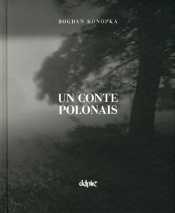 Bodgan Konopka. Un conte polonais