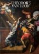 Théodore van Loon (vers 1582-1649). Un caravagesque entre Rome et Bruxelles