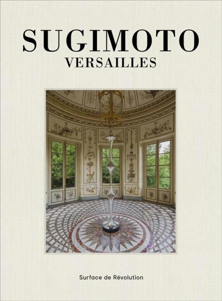 Hiroshi Sugimoto, Versailles