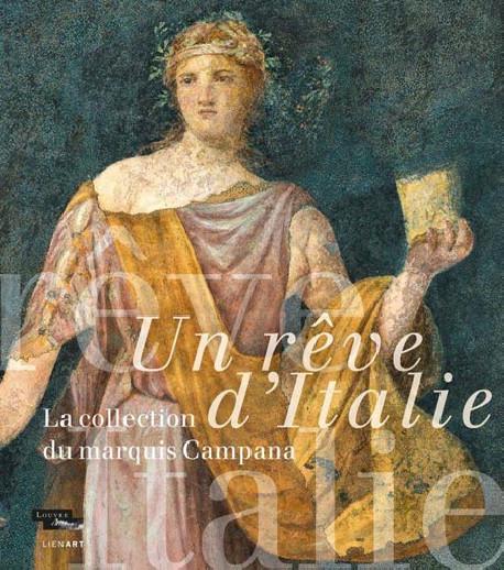 Un rêve d'Italie, la collection du marquis Campana