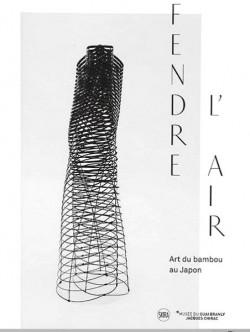 Fendre l'air - Art du bambou au Japon