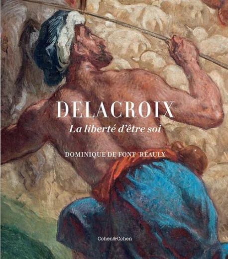 Delacroix, la liberté d'être soi