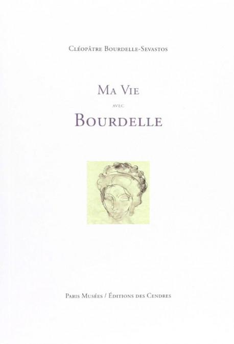 Ma vie avec Bourdelle