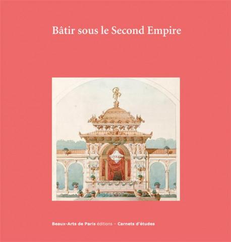 Carnet d'études ENSBA - Bâtir sous le Second Empire