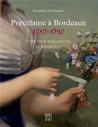 Porcelaine à bordeaux 1787-1790. Entre franc-maçonnerie et Révolution