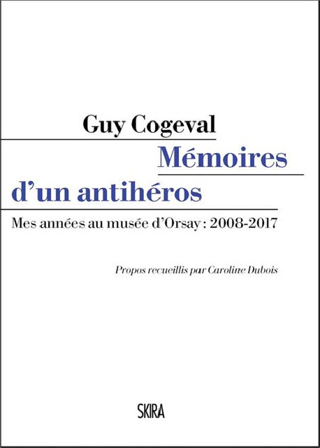 Les Mémoires de Guy Cogeval